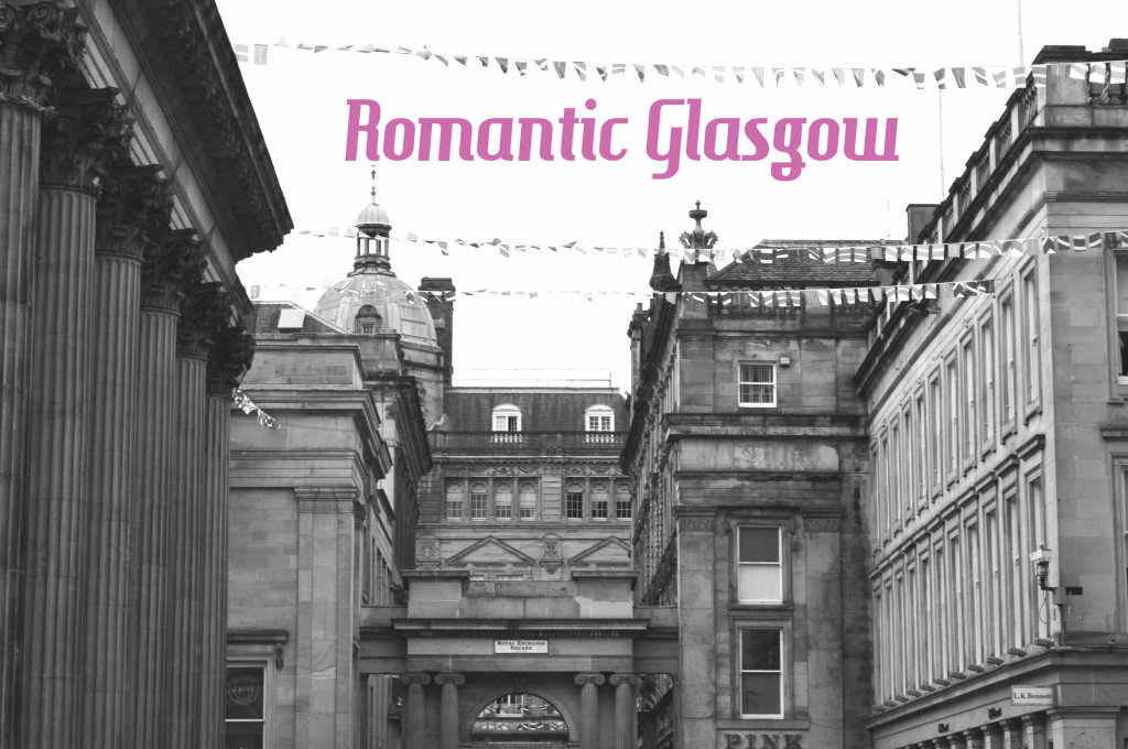 Romantic Glasgow 10 City Date Ideas Lynsay Loves